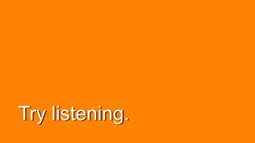 Relish. Listening