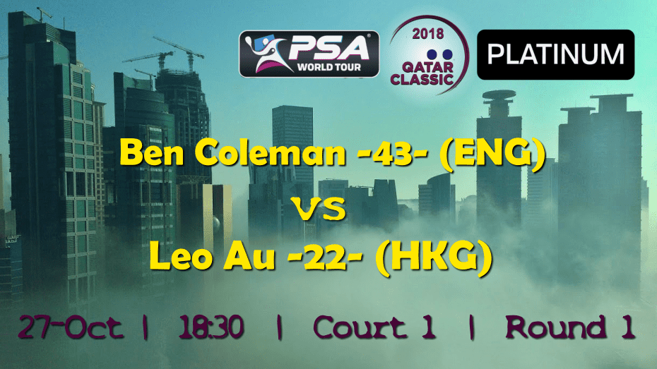 Andy Taylor Emcee. 2018 Qatar Classic. Round 1. Ben Coleman vs Leo Au