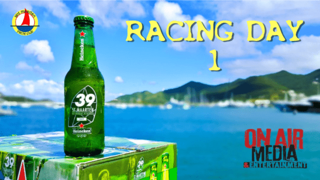 Voice Over Andy Taylor. 2019 St Maarten Heineken Regatta. Day 1 Highlights