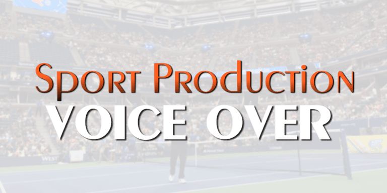 Voice Over Andy Taylor. Sport Production