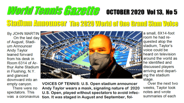 Andy Taylor. Stadium Announcer. World Tennis Gazette 2020